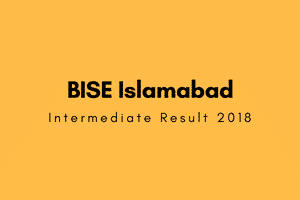 BISE Islamabad 1st year result 2018