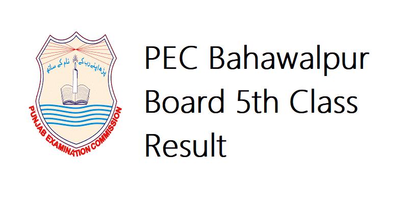 PEC Bahawalpur Board 5th Class Result