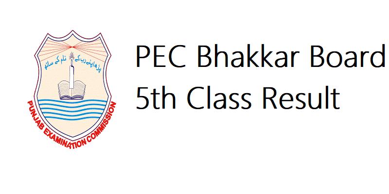 PEC Bhakkar Board 5th Class Result