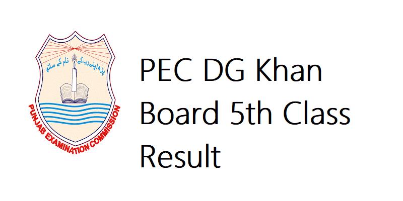 PEC DG Khan Board 5th Class Result