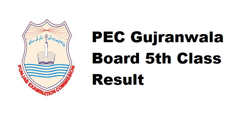 PEC Gujranwala Board 5th Class Result