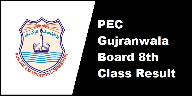 PEC Gujranwala Board 8th Class Result