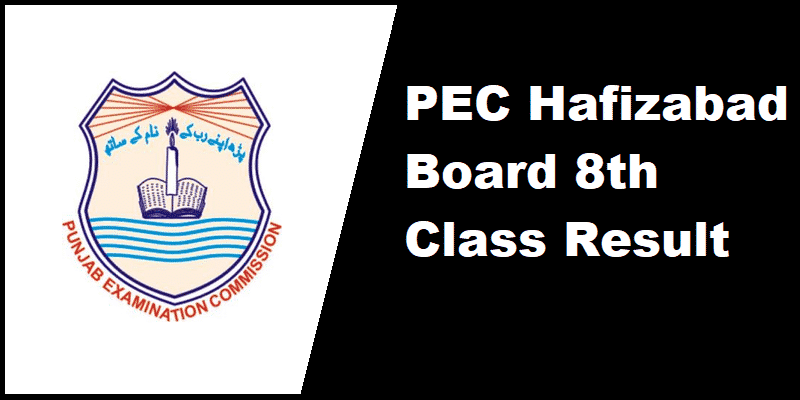 PEC Hafizabad Board 8th Class Result