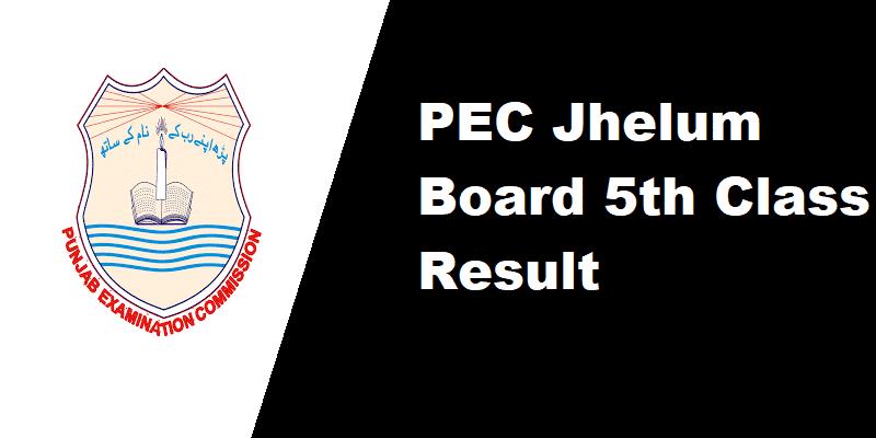 PEC Jhelum Board 5th Class Result