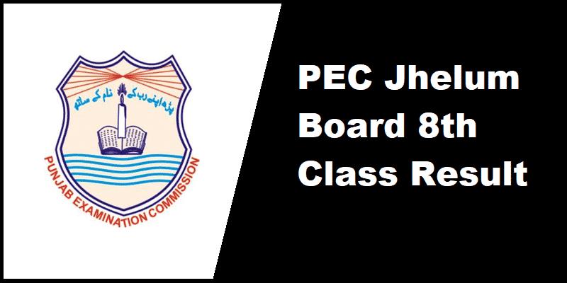 PEC Jhelum Board 8th Class Result