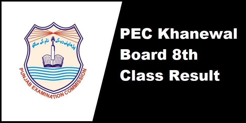 PEC Khanewal Board 8th Class Result