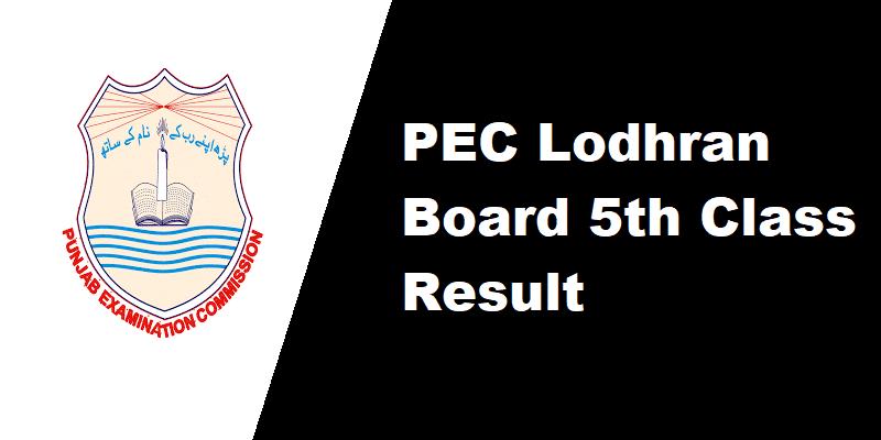 PEC Lodhran Board 5th Class Result