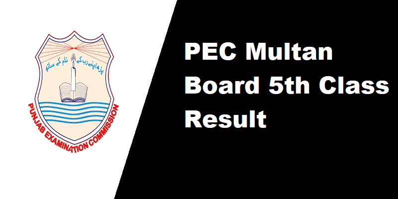 PEC Multan Board 5th Class Result
