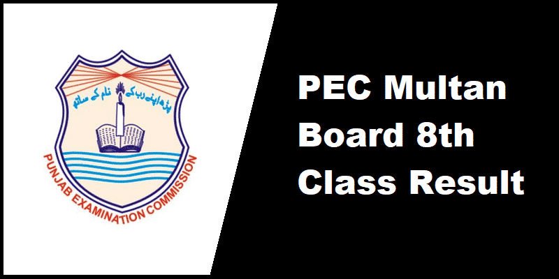 PEC Multan Board 8th Class Result