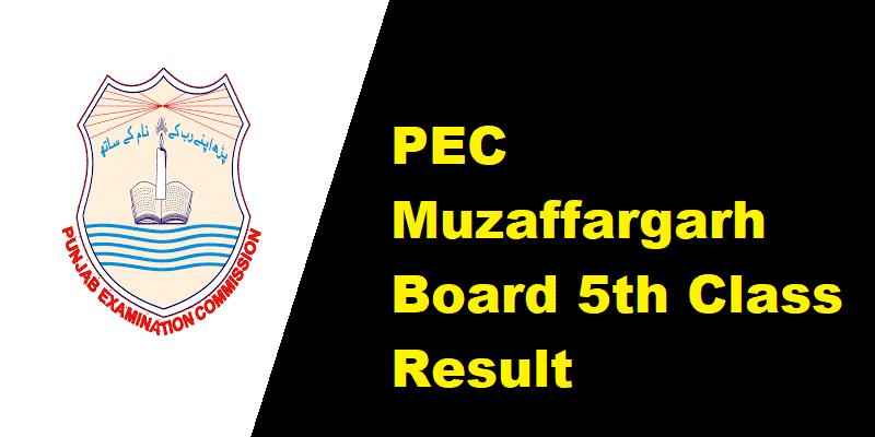 PEC Muzaffargarh Board 5th Class Result