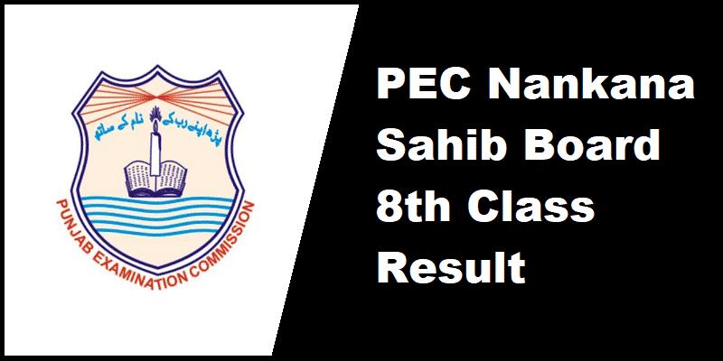PEC Nankana Sahib Board 8th Class Result
