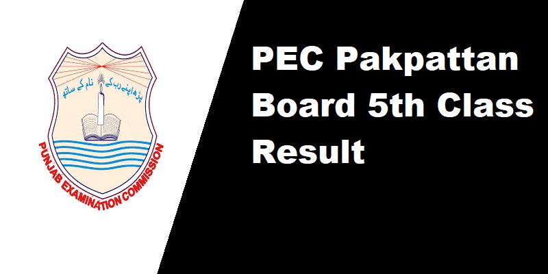 PEC Pakpattan Board 5th Class Result