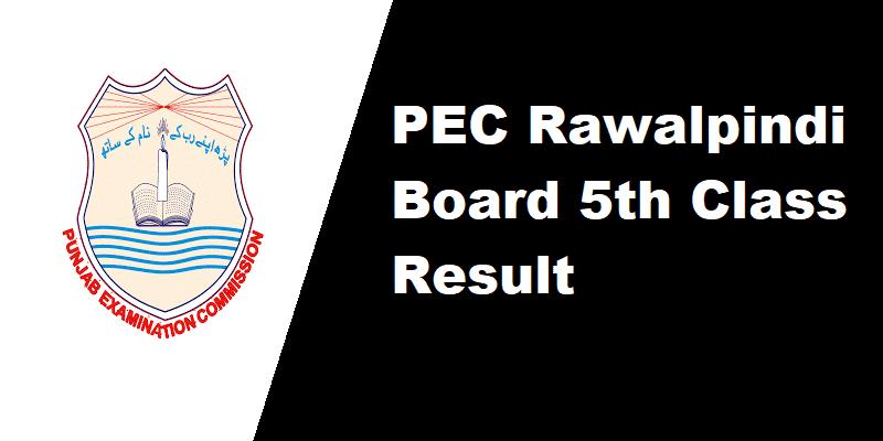 PEC Rawalpindi Board 5th Class Result