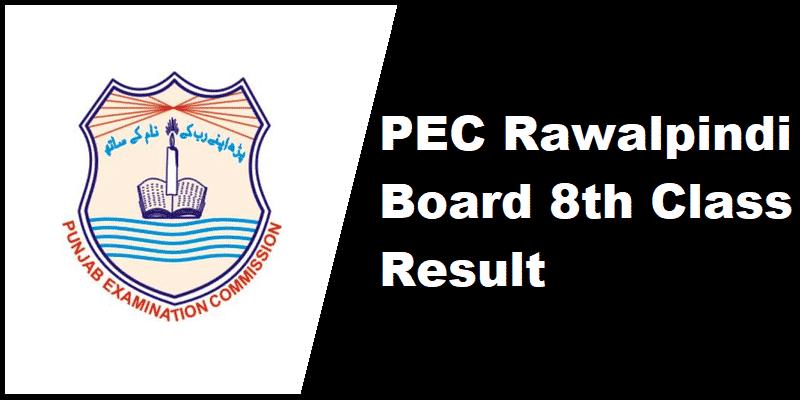 PEC Rawalpindi Board 8th Class Result