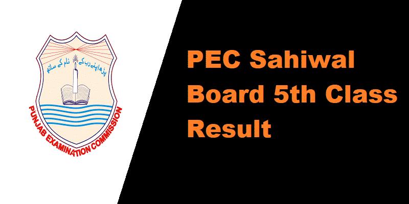 PEC Sahiwal Board 5th Class Result