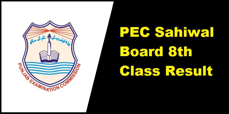 PEC Sahiwal Board 8th Class Result