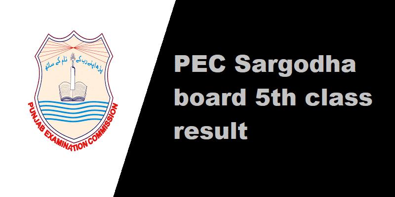 PEC Sargodha board 5th class result