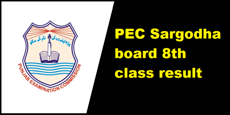 PEC Sargodha board 8th class result